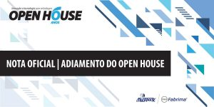 NOTA OFICIAL – Adiamento do Open House